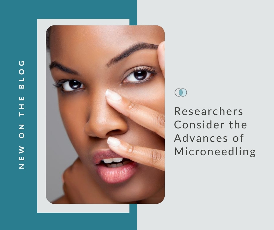 Researchers Consider the Advances of Microneedling | Palo Alto Laser & Skin Care