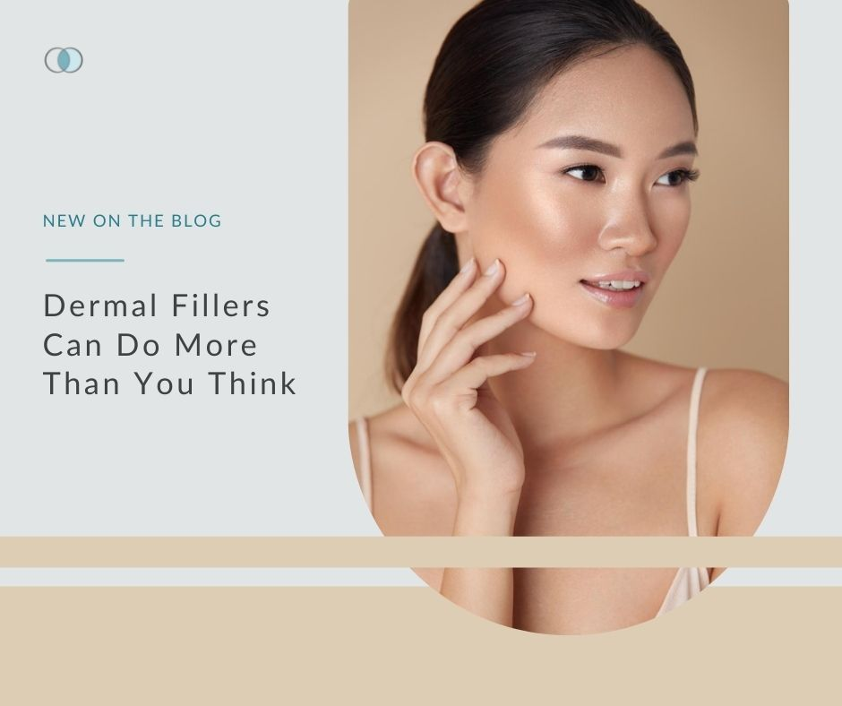 Dermal Fillers Can Do More Than You Think   Palo Alto Laser & Skin Care