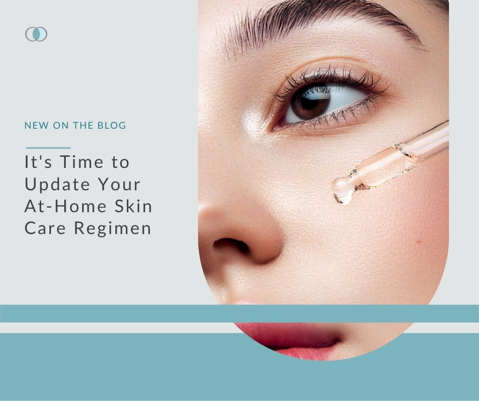 It's Time to Update Your At-Home Skin Care Regimen | Palo Alto Laser